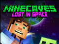 Spel Minecaves Lost in Space